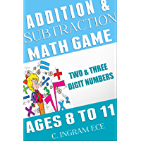 Math Game Addition and Subtraction: Arithmetic for Elementary Students Ages 8 to 11 Years (English Edition)