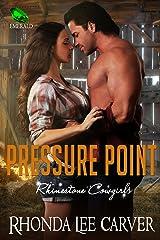Pressure Point (Rhinestone Cowgirls Book 3) Kindle Edition
