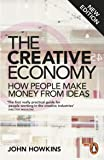 The Creative Economy: How People Make Money from Ideas