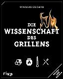Die Wissenschaft des Grillens (German Edition)