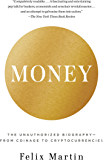 Money: The Unauthorized Biography
