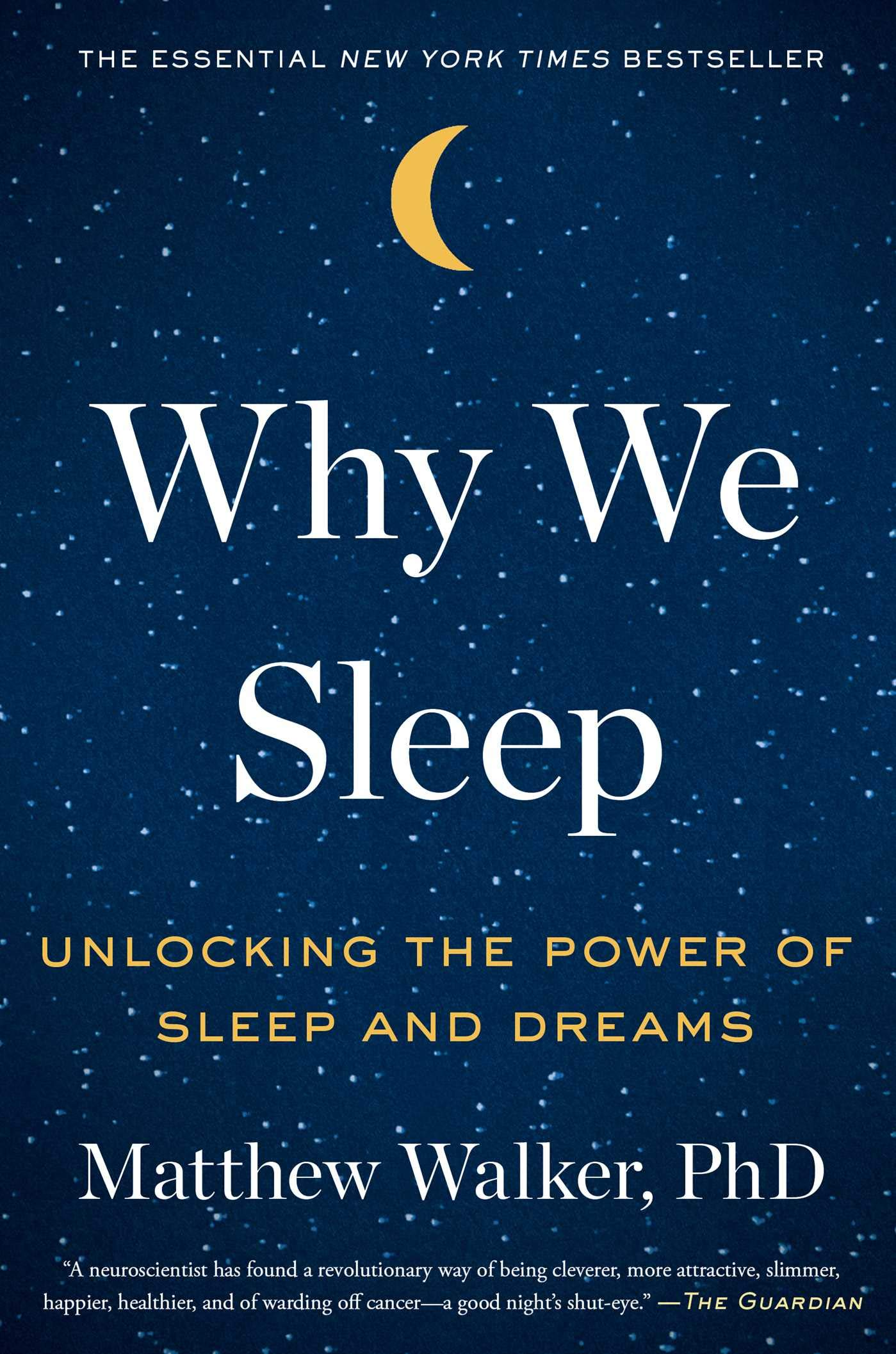 Why We Sleep: Unlocking the Power of Sleep and Dreams book cover