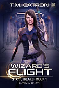 Wizard's Flight: A Space Opera Adventure (Star Streaker Book 1)