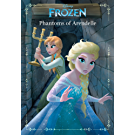 Frozen: Anna & Elsa: Phantoms of Arendelle: An Original Chapter Book (Disney Junior Novel (ebook))