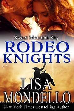Sweet Montana Sky: Rodeo Knights: a contemporary romance novel