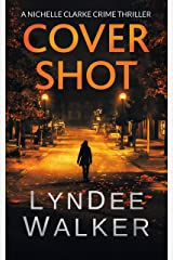 Cover Shot: A Nichelle Clarke Crime Thriller Kindle Edition