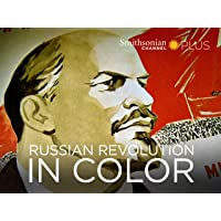 Russian Revolution in Color - Season 1