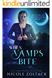 When Vamps Bite (Bedlam in Bethlehem Book 1)