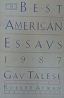 the best american essays annie dillard  the best american essays 1987