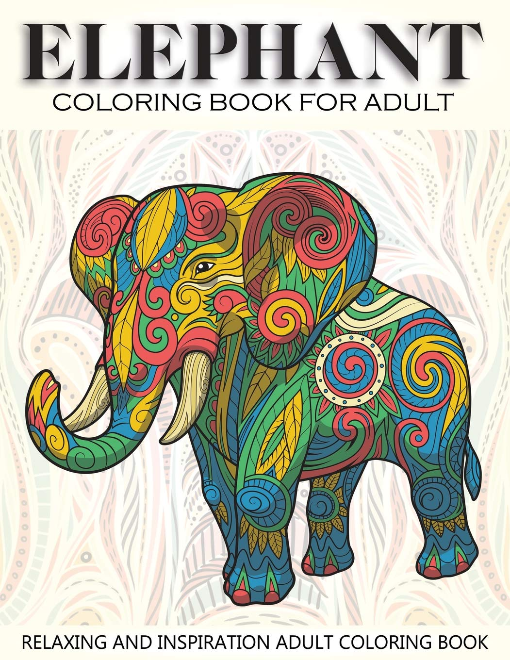 - Amazon.com: Elephant Coloring Book For Adult: 41 Elephants Designs