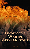 History of the War in Afghanistan (Vol. 1-3): Complete Edition