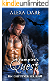 Vampire's Quest (Knight Fever Series Book 1)