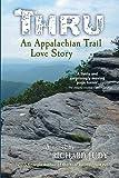 Thru - An Appalachian Trail Love Story