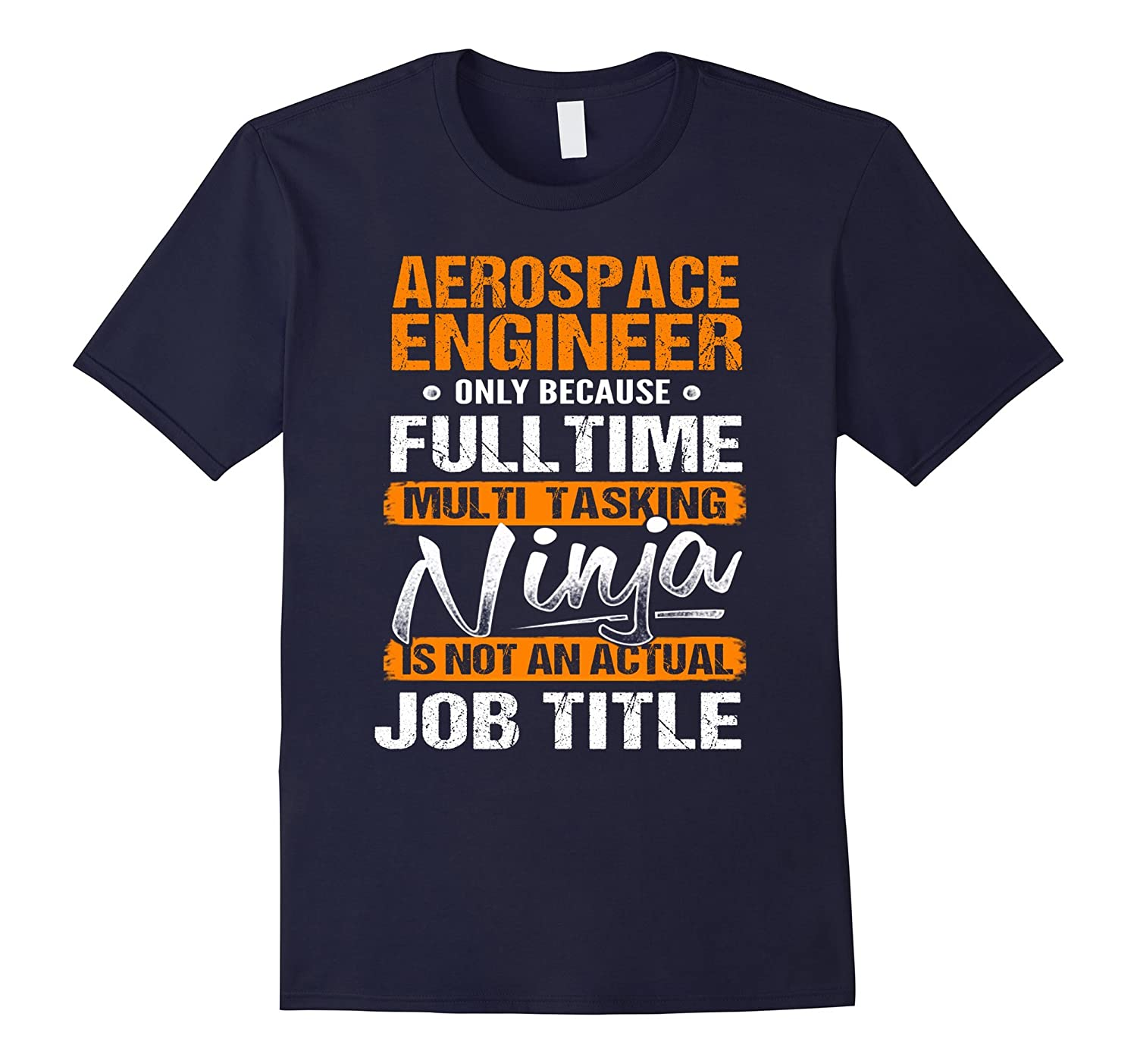 AEROSPACE ENGINEER - Ninja Job Title Funny T-Shirt-TJ