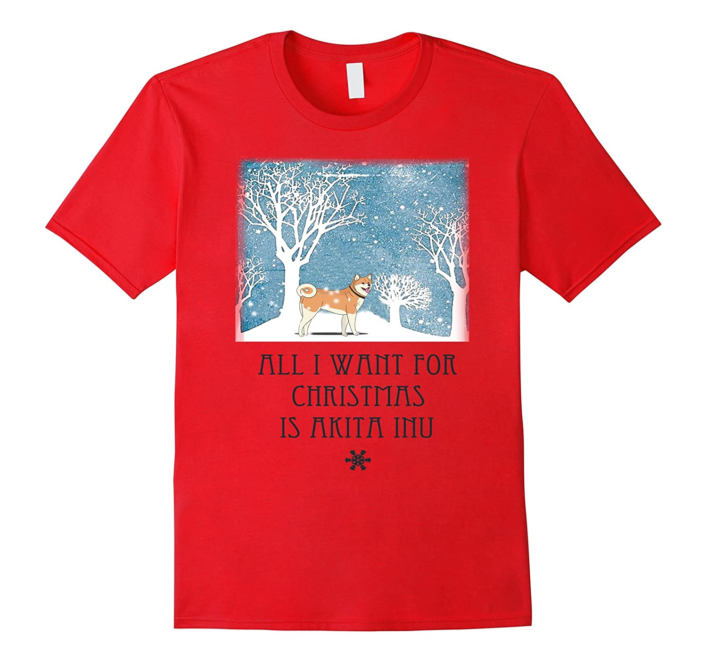 All I Want For Christmas Is Akita Inu T Shirt-Vaci