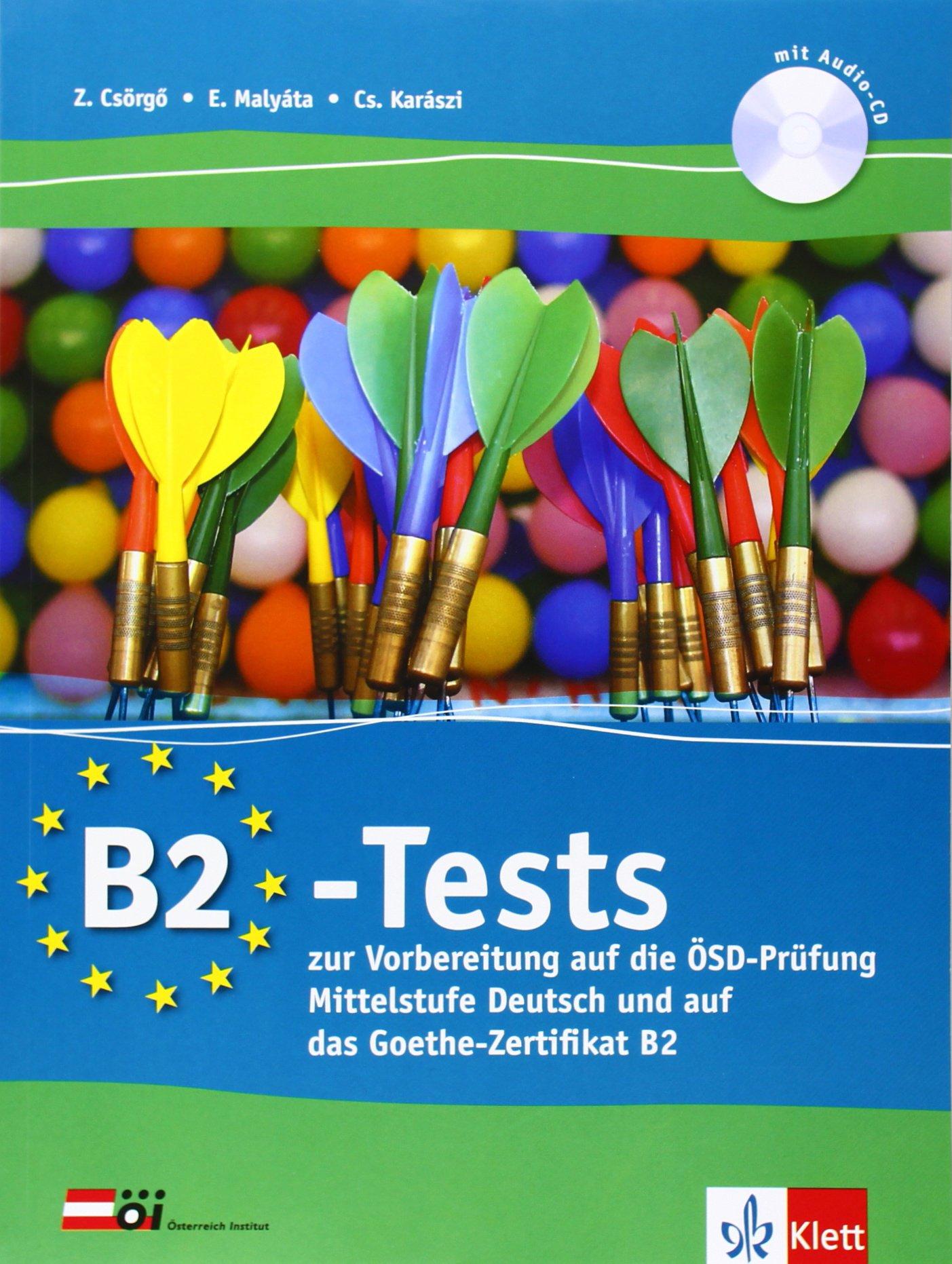 B2 Test Zu B2 Finale Zur Vorbereitung Auf Die ösd Prüfung