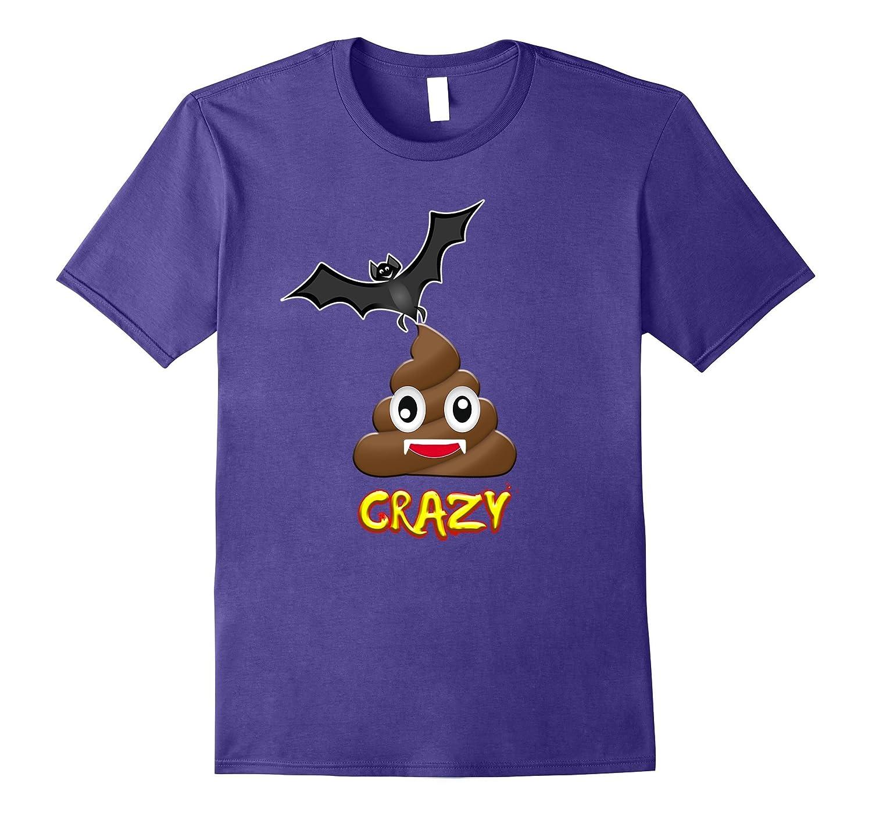 Bat Poop Crazy Halloween T-Shirt-ANZ