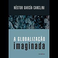 A globalização imaginada