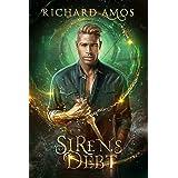 Siren's Debt: an MMM+ Urban Fantasy Novel (Dylan Rivers Chronicles Book 1)