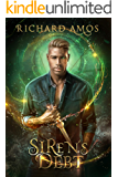 Siren's Debt: an MM Urban Fantasy Novel (Dylan Rivers Chronicles  Book 1)