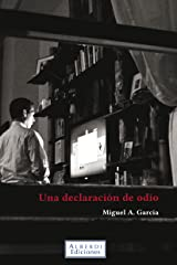 Una declaración de odio (Spanish Edition) Kindle Edition