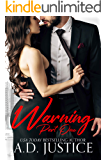 Warning, Part One: An Anti-Hero Romantic Suspense Novel (The Vault Book 1)
