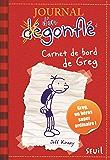 Carnet de bord de Greg Heffley. Journal d'un dégonflé, tome 1: Carnet de bord de Greg Heffley