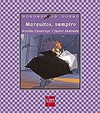 Marquitos vampiro (Cuentos de ahora)