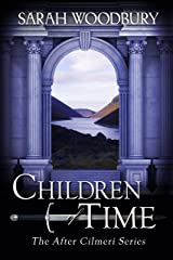 Children of Time (The After Cilmeri Series Book 6) Kindle Edition