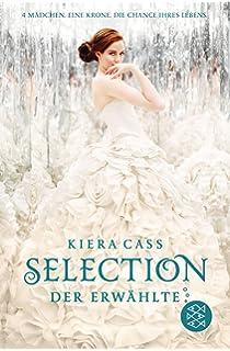 Selection – Der Erwählte: Band 3