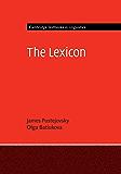 The Lexicon (Cambridge Textbooks in Linguistics) (English Edition)