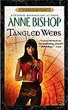 Tangled Webs (Black Jewels Novels)