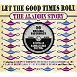 Let The Good Times Roll The Aladdin Story