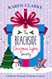 The Beachside Christmas Lights Society: A hilarious feel good Christmas romance