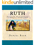 Ruth: The Message of Restoration and Redemption in the Book of Ruth