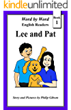 Lee and Pat: A Child's Introduction to Reading (Word by Word graded readers, Book 1)