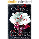Captive: (A Dark Romance) (Gods and Monsters Book 2)