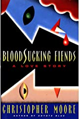 Bloodsucking Fiends: A Love Story Kindle Edition