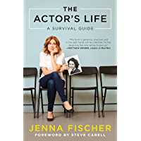 The Actor's Life: A Survival Guide (English Edition)