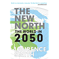 The New North: The World in 2050