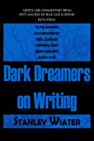 Dark Dreamers On Writing: Advice And Commentary