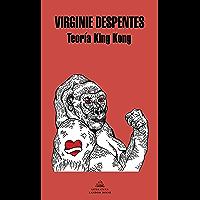 Teoría King Kong (Spanish Edition)