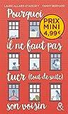 Pourquoi il ne faut pas tuer (tout de suite) son voisin: , un roman feel-good du printemps à découvrir à prix mini !
