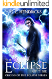 The Eclipse of Time: Includes a BONUS book! (Origins of the Eclipse Book 1)