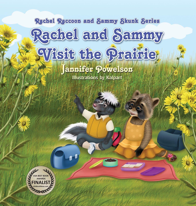 Rachel and Sammy Visit the Prairie  (Rachel Raccoon and Sammy Skunk) pdf epub