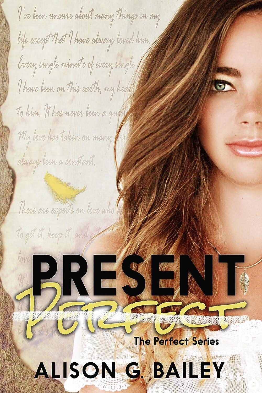 Present Perfect (Perfect series Book 1) (English Edition) eBook ...