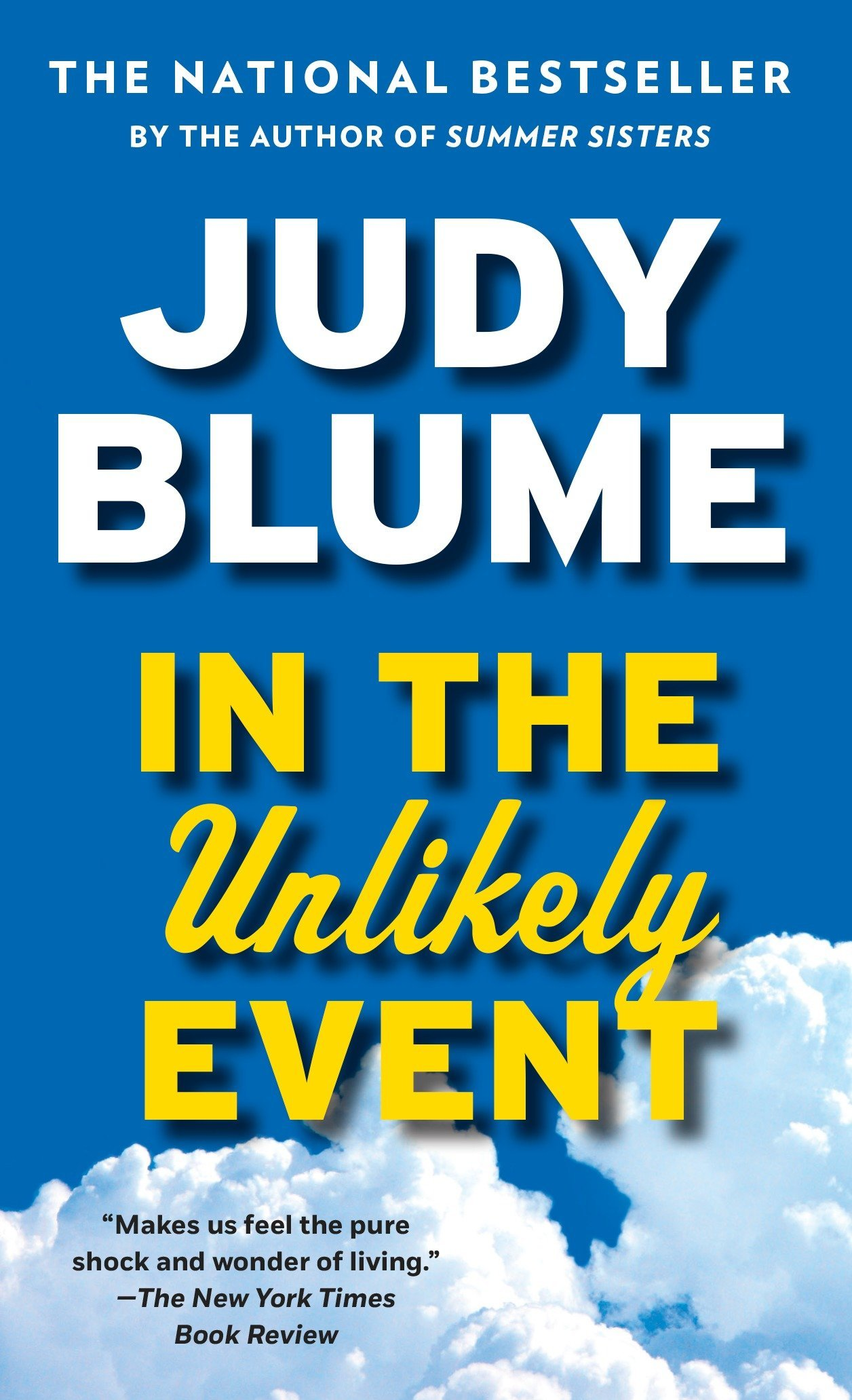 bc8e2726a67a In the Unlikely Event  Judy Blume  9780525434771  Amazon.com  Books