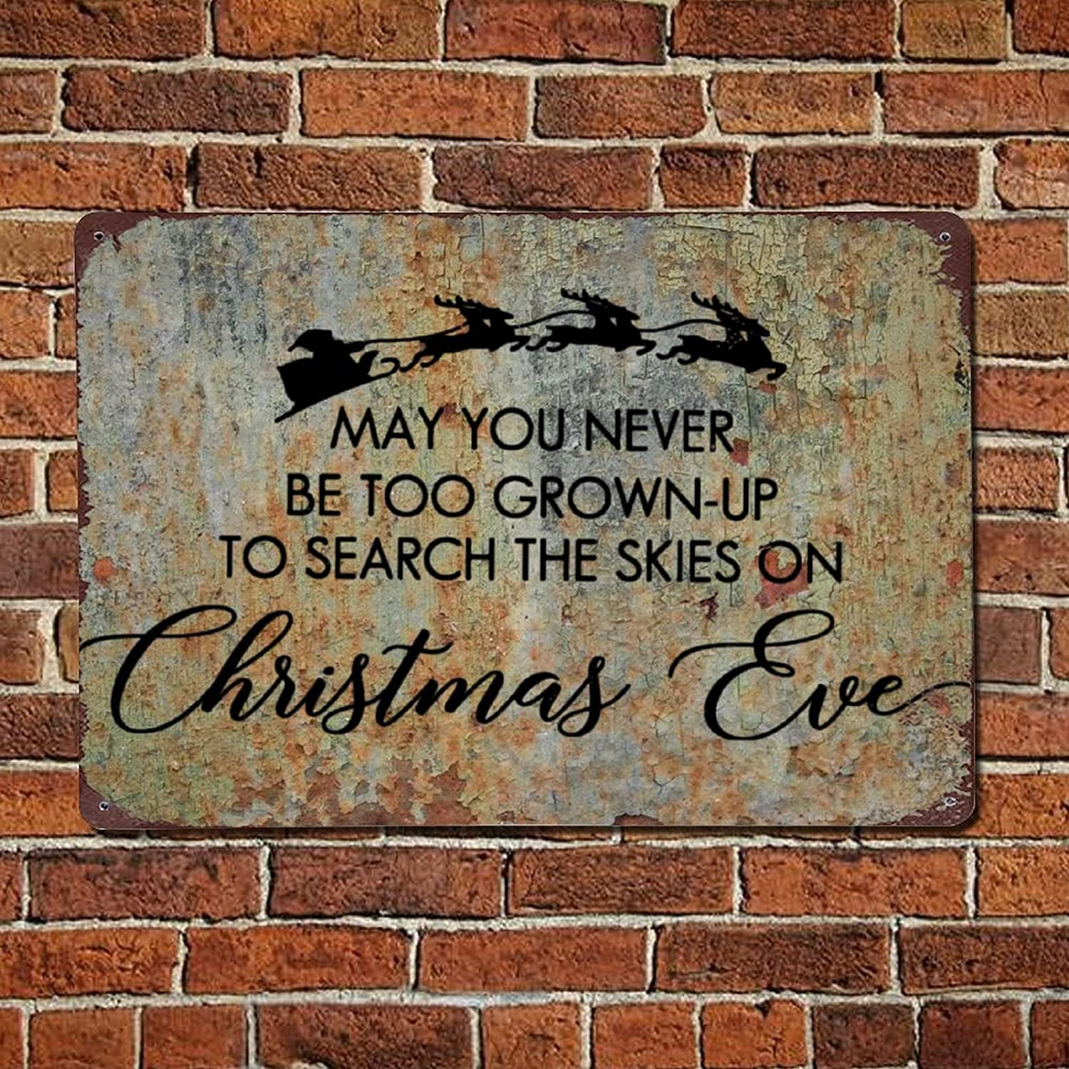 May You Never Be Too Grown Up to Search The Skies on Christmas Eve Vintage Quotes Metal sign,Retro quote saying words Bar Men Cave Garden Wall art,Rustic Farmhouse Aluminum Sign,home decor