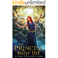 Storm Princess 1: The Princess Must Die (English Edition)