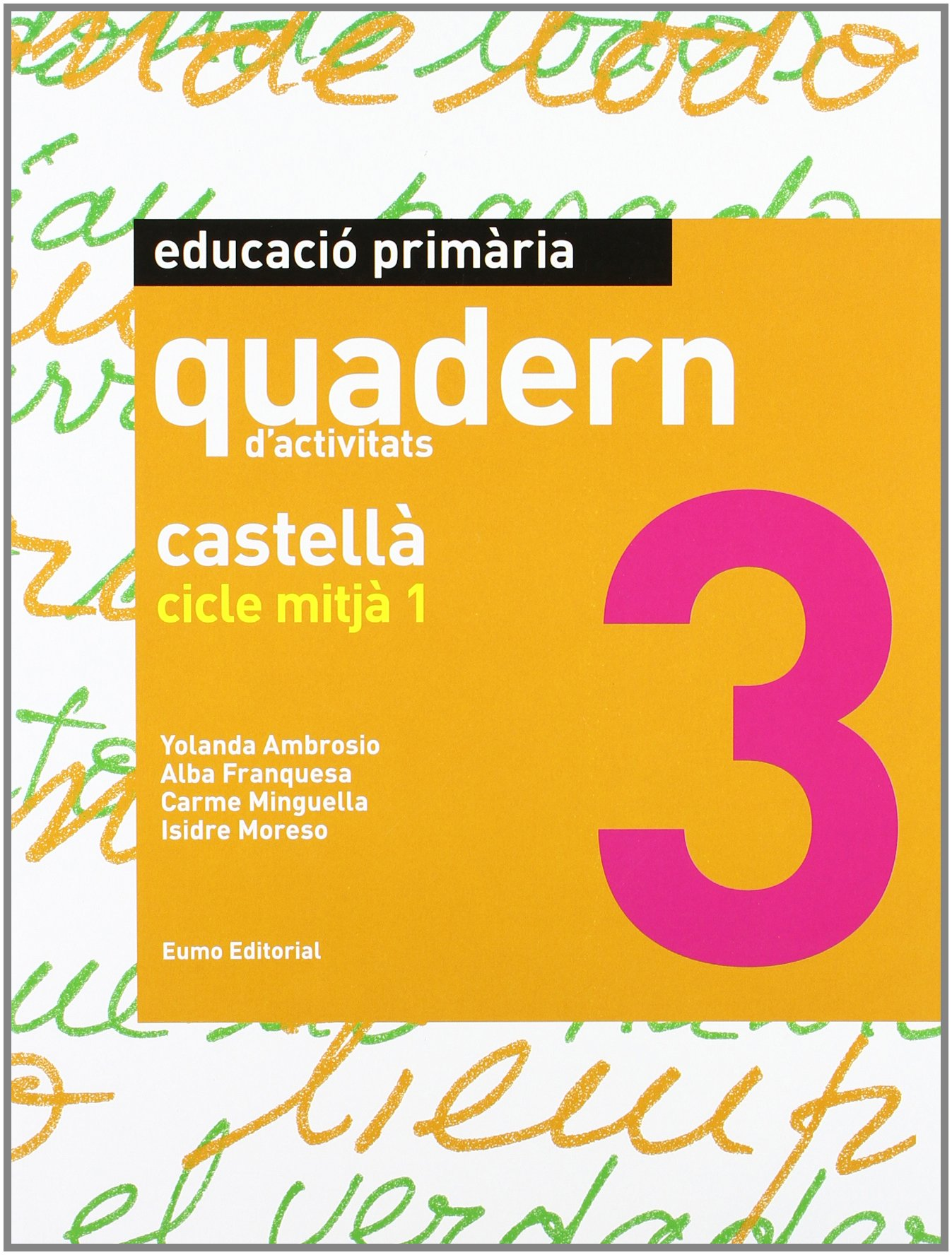 Download Castellà. Cicle Mitjà 1 (quadern) pdf epub